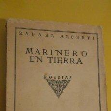 Libros antiguos: RAFAEL ALBERTI.MARINERO EN TIERRA.POESIAS.BIBLIOTECA NUEVA.PRIMERA EDICION 1925. Lote 225393640