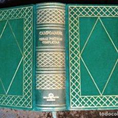 Libros antiguos: OBRAS POETICAS COMPLETAS - CAMPOAMOR - AGUILAR - JOYA - EDICIÓN DE LUJO. Lote 226293525