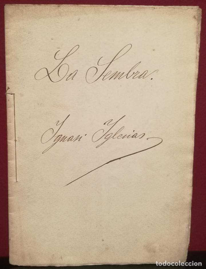 MANUSCRITO ORIGINAL PARA EL POEMA LA SEMBRA DE IGNASI IGLESIAS (1871-1928) (Libros antiguos (hasta 1936), raros y curiosos - Literatura - Poesía)