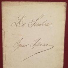 Libros antiguos: MANUSCRITO ORIGINAL PARA EL POEMA LA SEMBRA DE IGNASI IGLESIAS (1871-1928). Lote 226596925