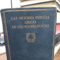 Libros antiguos: LAS MEJORES POESÍAS LÍRICAS DE LIOS MEJORES POETAS XXV-XXVIII. REI-79. Lote 226887710