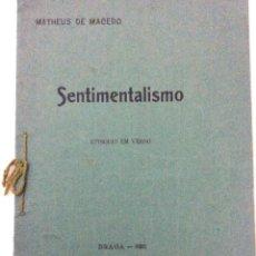 Livres anciens: MATHEUS DE MACEDO - SENTIMENTALISMO, EPISODIO EM VERSO, 1920. EN PORTUGUÉS.ESCASO. LIBROS ECONÓM. 10. Lote 228558832