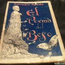 Libros antiguos: EL POEMA DEL BESO - SALVADOR RUEDA 1932. Lote 229103740