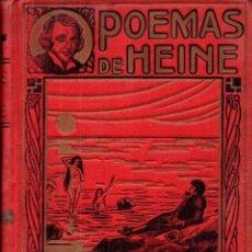 Libros antiguos: POEMAS DE HEINE : EL MAR DEL NORTE, EL LIBRO DE LÁZARO (MAUCCI, C. 1925). Lote 230982475