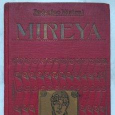 Libros antiguos: MIREYA. FEDERICO MISTRAL POEMA PROVENZAL. Lote 231086905
