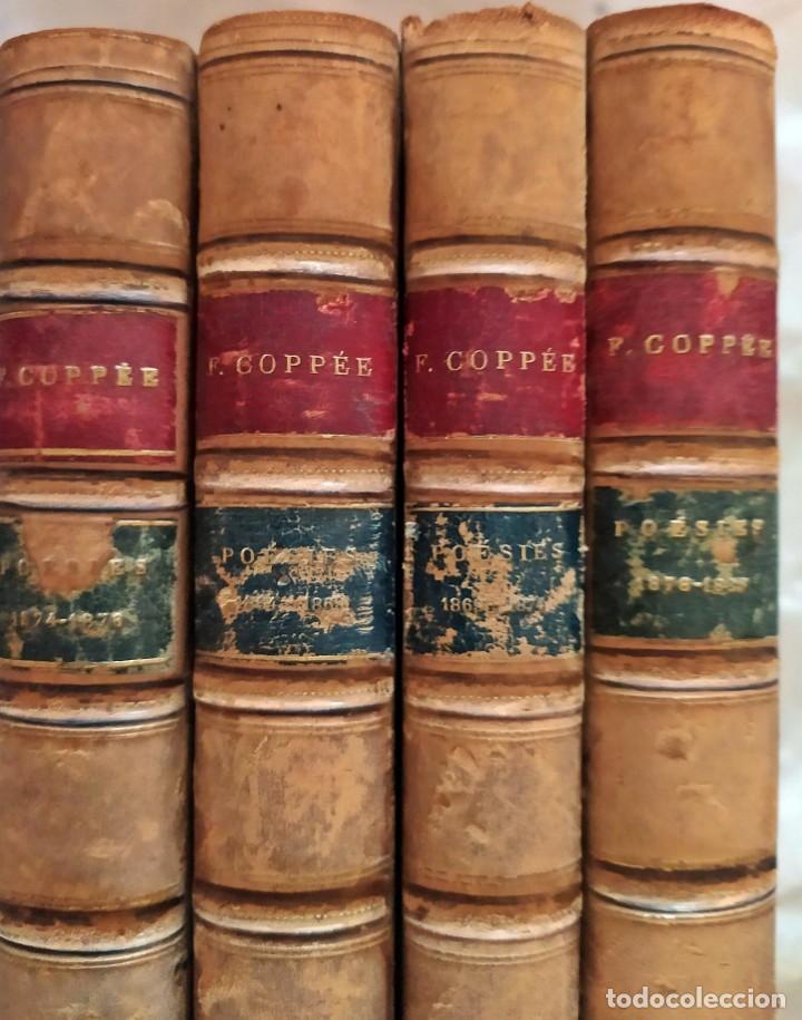 LAS OBRAS DE COPPÉE EN 4 ELEGANTES TOMOS DEL SIGLO XIX. (Libros antiguos (hasta 1936), raros y curiosos - Literatura - Poesía)