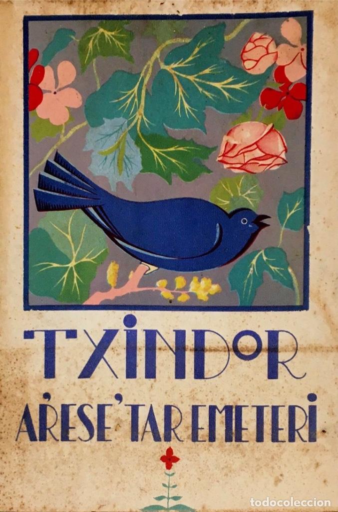 TXINDOR. ARESE´TAR EMETERI. (Libros antiguos (hasta 1936), raros y curiosos - Literatura - Poesía)