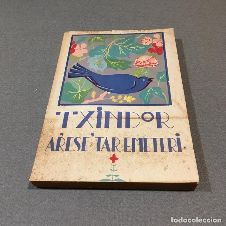 Libros antiguos: Txindor. Arese´tar Emeteri. - Foto 2 - 233224925