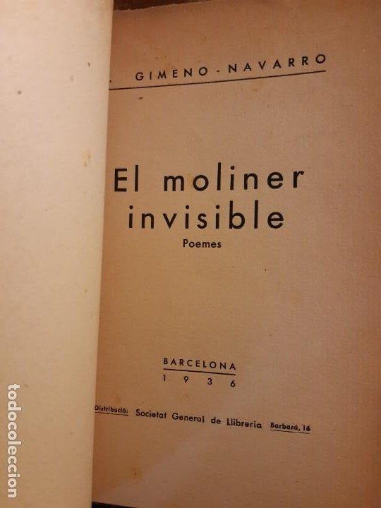 Libros antiguos: El moliner invisible J. Gimeno-Navarro dedicado - Foto 5 - 233592120