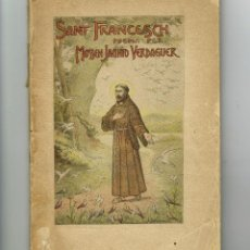 Libros antiguos: SANT FRANCESCH POEMA PEER MOSSEN JACINTO VERDAGUER 1904. Lote 234381015