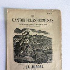 Livros antigos: PLIEGO CORDEL EL CANTOR DE LAS HERMOSAS. TROVAS DE AMOR DEDICADAS AL BELLO SEXO POR UNOS AFICIONADO. Lote 234812835