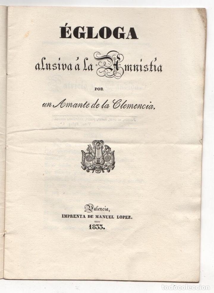 EGLOGA ALUSIVA A LA AMNISTIA POR UN AMANTE DE LA CLEMENCIA. PALENCIA, 1833 (Libros antiguos (hasta 1936), raros y curiosos - Literatura - Poesía)
