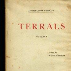 Libros antiguos: TERRALS POESIES MOSSEN JOSEP CARDONA SABADELL 1927 BIBLIOTECA SABADELLENCA. Lote 235170475