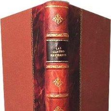 Libros antiguos: LAS CUATRO NAVIDADES (1857) AMADOR DE LOS RÍOS, BRETÓN, HARTHENBUSH, MODESTO LAFUENTE, LARRA,. Lote 235531310