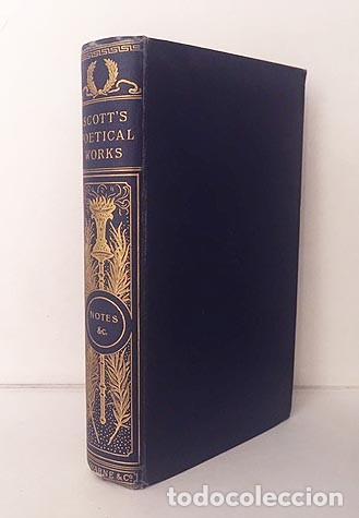 SIR WALTER SCOTT : THE POETICAL WORKS. (629 PAGS.) TELA AZUL CON LOMO DORADO (Libros antiguos (hasta 1936), raros y curiosos - Literatura - Poesía)