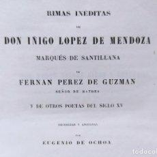 Libros antiguos: RIMAS INÉDITAS DE DON IÑIGO LOPEZ DE MENDOZA, MARQUÉS DE SANTILLANA. PARIS, FAIN & THUNOT, 1844. Lote 235786565