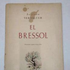 Libros antiguos: EL BRESSOL - DE JACINTO VERDAGUER - IL·LUSTRACIONS ORIGINAL D'EVARIST MORA. Lote 235845290