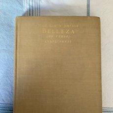 Libros antiguos: LIBRO DE JUAN RAMÓN JIMÉNEZ. BELLEZA (EN VERSO) PRIMERA EDICIÓN 1917-1923. Lote 235911415