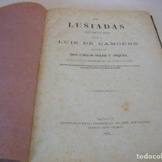 Libros antiguos: LUIS DE CAMOENS OS LUSIADAS 1873. Lote 235920985