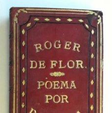 Libros antiguos: 1865 - ROGER DE FLOR. POEMA HEROICO JUSTINIANO. Lote 236270485