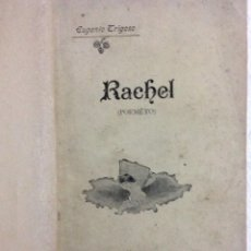 Libros antiguos: RACHEL ( POEMÊTO ). POR EUGENIO TRIGOSO ), 1899. EN PORTUGUÉS. MUY ESCASO.. Lote 236437530