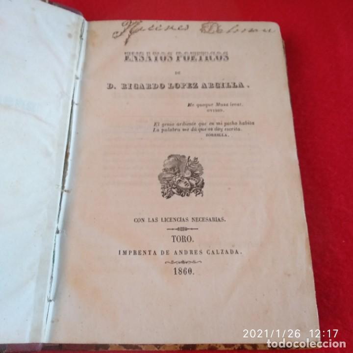 Libros antiguos: Ensayos poéticos de D. Ricardo López de Arcilla, Toro 1860, 537 páginas, enc. en holandesa. - Foto 7 - 237286625