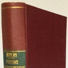Libros antiguos: POESIAS CABALLERESCAS Y ORIENTALES. - AROLAS, J.. Lote 238582735