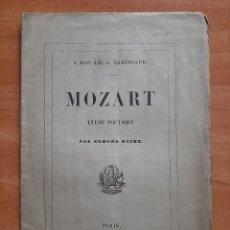 Livros antigos: 1853 MOZART - A . MON AMI J. ARMINGAUD - EN FRANCÉS. Lote 238786935