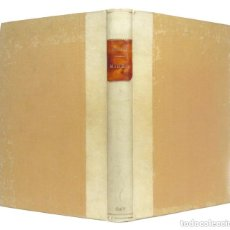 Livros antigos: 1935 - MIREIA. POEMA PROVENÇAL DE FREDERIC MISTRAL - LITERATURA OCCITANA - ENCUADERNACIÓN, PERGAMINO. Lote 239973870