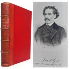 Livros antigos: 1882 - JOSÉ SELGAS: POESÍAS. LA PRIMERA Y EL ESTÍO - LITERATURA ESPAÑOLA - RETRATO GRABADO - PIEL. Lote 239975660