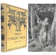 Livros antigos: 1914 - OBRAS POÉTICAS DE ENRIQUE HEINE - PRECIOSA EDICIÓN MODERNISTA ILUSTRADA CON GRABADOS. Lote 240088445