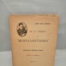 Libros antiguos: DE LA TIERRA DE MARÍA SANTÍSIMA (DEDICATORIA Y FIRMA AUTÓGRAFA DE AUTOR) PRIMERA EDICIÓN. Lote 240817245
