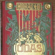 Livros antigos: ODAS HORACIO FLACO BIBLIOTECA ARTE Y LETRAS AÑO 1882. Lote 241088390