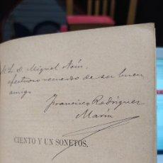 Livros antigos: CIENTO Y UN SONETOS. FRANCISCO RODRÍGUEZ MARÍN. ED. IMP. E. RASCO, 1895 1ª ED.. Lote 241533310