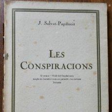 Libros antiguos: JOAN SALVAT - PAPASSEIT : LES CONSPIRACIONS , PRIMERA EDICIÓ , 1922. Lote 242322160