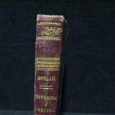 Libros antiguos: ELEMENTOS DE LITERATURA Ó TRATADO DE RETÓRICA Y POÉTICA - PEDRO FELIPE MONLAU - 1871. Lote 243832435