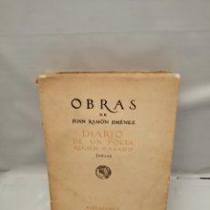 Libros antiguos: OBRAS DE JUAN RAMÓN JIMÉNEZ: DIARIO DE UN POETA RECIÉN CASADO (1916). Lote 243816395