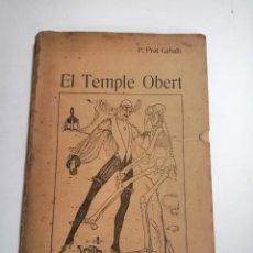 Libros antiguos: EL TEMPLE OBERT. P. PRAT GABALLÍ. 1908 BARCELONA. SMITH. POESIA. IM.: J. HORTA. Lote 243982780