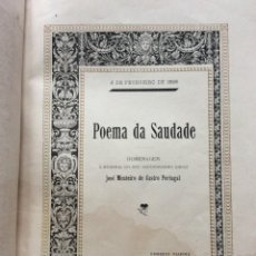 Libros antiguos: POEMA DA SAUDADE. POR ERNESTO VIANNA, 1896. 1.ª EDICIÓN. FIRMDO Y RARO.. Lote 244400635