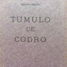 Libros antiguos: TÚMULO DE CÓDRO. POR SIDÓNIO MIGUEL, 1935. EN PORTUGUÉS.. Lote 244588655