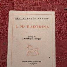 Libros antiguos: ANTIGUO LIBRO FIRMADO DE JOSEP MARIA BARTRINA (CATALÀ) ELS NOSTRES POETES PRÒLEG DE MIQUEL I VERGÈS. Lote 244594825