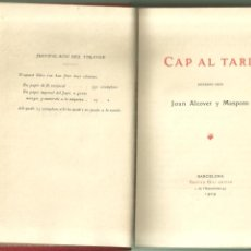 Libros antiguos: 4207.-POESIA-CAP AL TARD POESIES DEN JOAN ALCOVER MASPONS-HUSTAVO GILI 1909-BARCELONA-PALMA MALLORCA. Lote 245185605