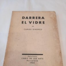 Libros antiguos: DARRERA EL VIDRE. CARLES SINDREU. ILUST. JOAN MIRÓ. 1933. DEDICAT A GALA DALI. EX. Nº 1 DE 100. Lote 245395930