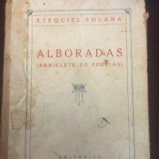 Livros antigos: ALBORADAS, RAMILLETE DE POESIAS. EZ.SOLANA. EDI.MAGISTERIO ESPAÑOL. 1898.TIRADA 19. Lote 246462805