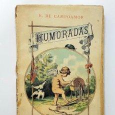 Libros antiguos: HUMORADAS Y CANTARES. R. DE CAMPOAMOR. FINALES SIGLO XIX. COLECCIÓN DIAMANTE III. LOPEZ EDITOR. Lote 246470785