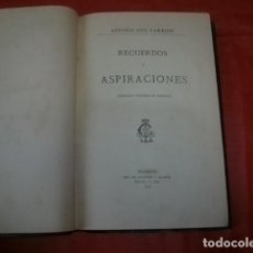 Libros antiguos: RECUERDOS Y ASPIRACIONES (1878) - ANTONIO LUIS CARRIÓN (VÉLEZ MÁLAGA 1839 - MADRID 1893). Lote 246480705