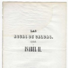 Livres anciens: LAS AGUAS DE CALDAS. ODA A ISABEL II. J.M. DE F. / RARO. Lote 246730485