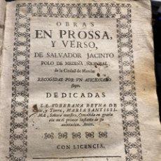 Libros antiguos: POLO DE MEDINA. OBRAS EN PROSA Y VERSO. Lote 250138480
