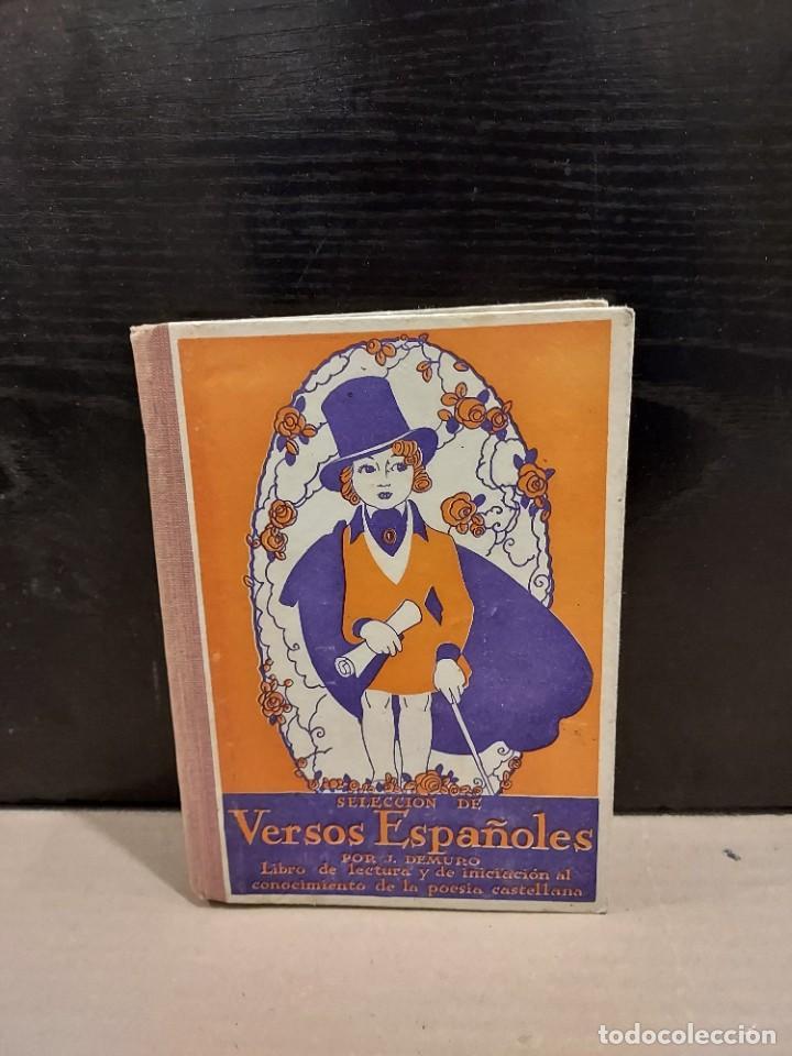 SELECCIÓN DE VERSOS ESPAÑOLES......1935.... (Libros antiguos (hasta 1936), raros y curiosos - Literatura - Poesía)