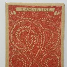 Libros antiguos: LAMARTINE. LAS MEJORES POESÍAS (LÍRICAS) DE LOS MEJORES POETAS. INTONSO. EDITORIAL CERVANTES 1921. Lote 251369540